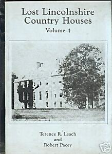 LOST-LINCOLNSHIRE-COUNTRY-HOUSES-VOLUME-4
