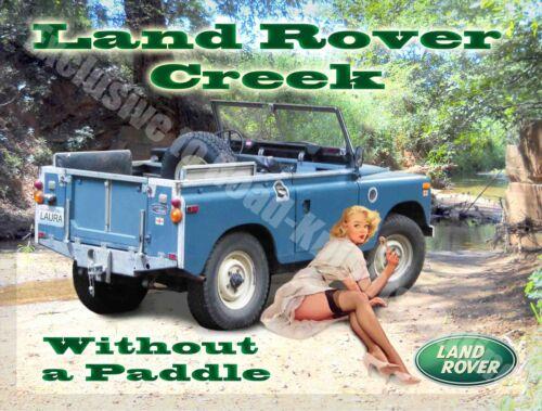 Large Metal Tin Sign Pin Up Girl Classic mk1 Land Rover Creek Off Road 4x4
