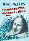 Rap-Notes: Shakespeare's Greatest Hits Volume 1 by MR Z (Hardback, 2012)