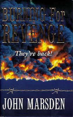 Burning for Revenge by John Marsden (HC, DJ, 1998) Tomorrow When the War series