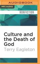 Culture and the Death of God by Terry Eagleton (2016, MP3 CD, Unabridged)