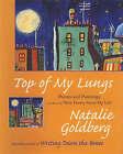 Top of My Lungs: Poems and Paintings by Natalie Naimark-Goldberg (Hardback, 2003)