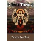 Chaos Theory 9781451203592 by Dennis Lee Barr Paperback
