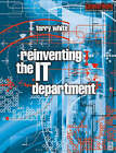 Reinventing the IT Department by Terry White (Paperback, 2001)