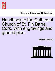 Handbook-to-the-Cathedral-Church-of-St-Fin-Barre-Cork-With-Engravings-and