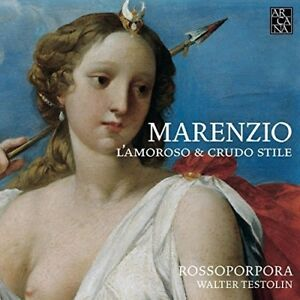 Marenzio-L-039-amoroso-E-Crudo-Stile-New-CD