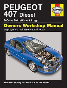 haynes workshop repair owners manual peugeot 407 diesel 04 11 53 rh ebay co uk peugeot 407 rt3 user manual peugeot 407 user manual