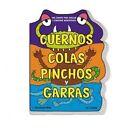 Cuernos, Colas, Pinchos y Garras by J Elizabeth Mill (Hardback, 2015)