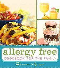 Allergy Free Cookbook for the Family by Bianna Monson (2010, Hardcover)
