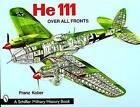 Heinkel He 111 by Franz Kober (Paperback, 2004)
