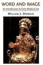 Word and Image: An Introduction to Early Medieval Art-ExLibrary