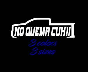Takuache Trokiando Paisa Meme Funny Vinyl Decal No Quema Cuh