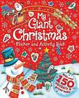 My Giant Christmas Sticker and Activity Book by Hinkler Books (Book, 2015)