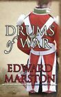 Drums of War by Edward Marston (Paperback, 2009)
