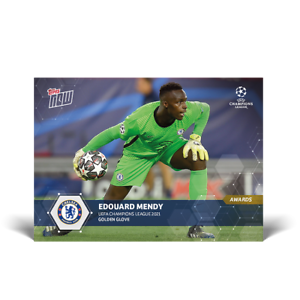 Edouard Mendy Golden Glove Chelsea UCL Topps Now 2020 2021 Card #89 UEFA