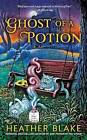 Ghost of a Potion by Heather Blake (Paperback / softback, 2015)