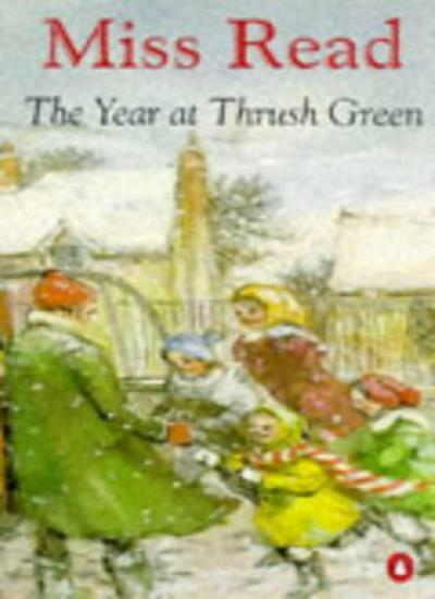 The Year at Thrush Green By Miss Read,John S. Goodall. 9780140239850