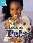 Rigby Star Independent Year 2 Turquoise Non Fiction A Look At Pets Single by Pearson Education Limited (Paperback, 2004)