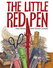 The Little Red Pen by Janet Stevens, Susan Stevens Crummel (Hardback, 2011)