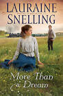 More Than a Dream by Lauraine Snelling (Paperback, 2011)
