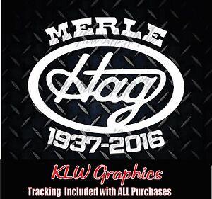 Merle Haggard Decal Window Sticker Diesel Truck Country