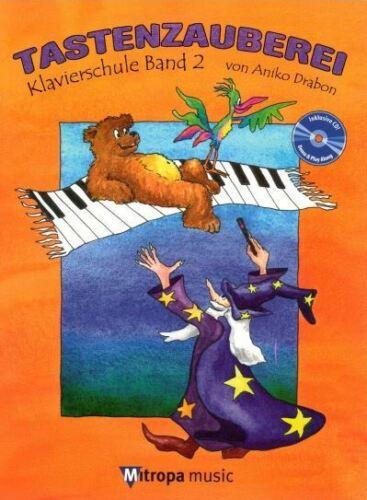 CD Tastenzauberei Klavierschule Band 2 inkl Aniko Drabon