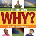 I See Rainbows by Kathryn Beaton (Paperback / softback, 2015)