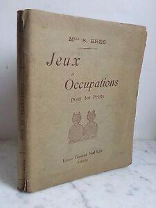 Juegos Y Ocupaciones Para Las Petits Miss S. Miembros de Fernand Nathan 1915