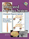 The Integrated Nervous System: A Systematic Diagnostic Approach by Christopher  R. Skinner, Peter Humphreys, Walter Hendelman (Hardback, 2009)