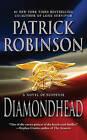 Diamondhead by Patrick Robinson (Paperback, 2010)