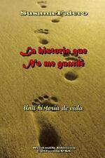 La Historia Que No Me Guard by Susana Falero (2013, Paperback)