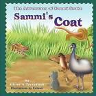 Sammi's Coat: The Adventures of Sammi Snake by Glenn A Trevethan (Paperback / softback, 2012)
