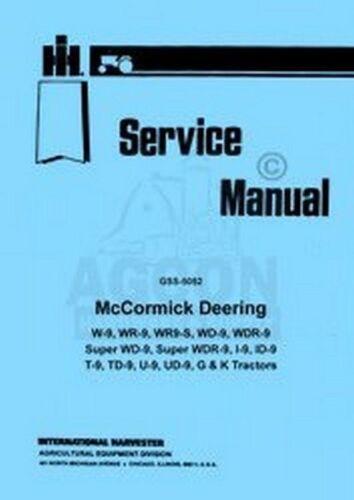 International McCormick  I-9 ID-9 T-9 TD-9 U-9 UD-9 I9 ID9 T9 TD9 Service Manual