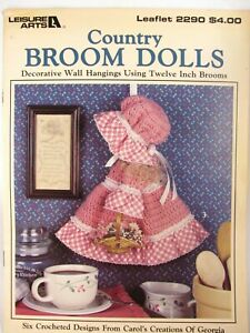Leisure-Arts-1992-Country-Broom-Dolls-Pattern-Booklet-6-Crocheted-Designs-LA2290