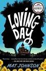 Loving Day: A Novel by Mat Johnson (Paperback, 2016)