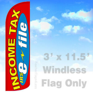 Details about INCOME TAX IRS E-FILE - WINDLESS Swooper Flag 3x11 5 Feather  Banner Sign rq