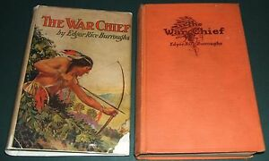 The-War-Chief-by-Edgar-Rice-Burroughs-1st-edition-McClurg-in-G-amp-D-Dust-Jacket