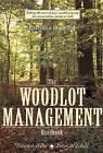 Woodlot Management Handbook by Peter Mitchell, Stewart Hilts (Paperback, 2009)