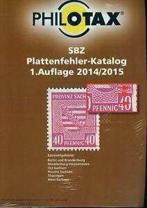 Philotax-stampato-Plattenfehler-Katalog-SBZ-2014-2015-NUOVO