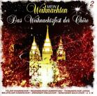 Mein Weihnachten-Das Chöre Weihnachtsfest von Various Artists (2013)