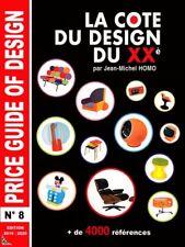 La cote du Design du XXe siècle, 8e Edition 2019-2020