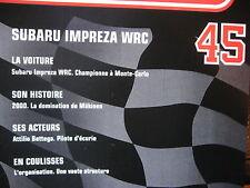 FASCICULE 45 RALLYE MONTE CARLO SUBARU IMPREZA WRC 2000 MAKINEN ATTILIO BETTEGA