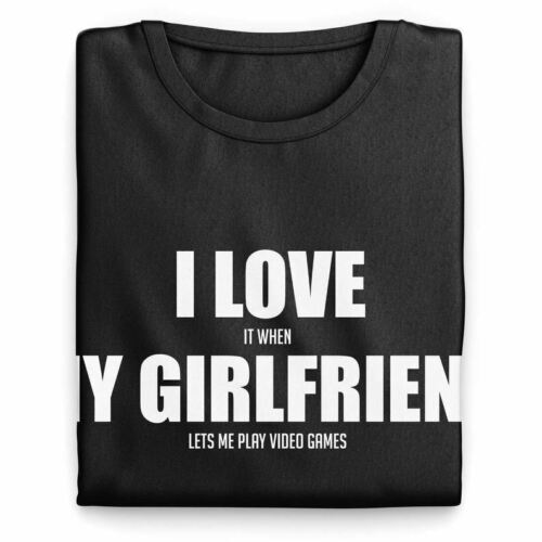 I Love It When My Girlfriend Lets Me Play Video Games T Shirt Funny Gift Nerd