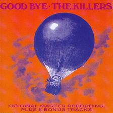 "The Killers: ""GOOD BYE"" + bonus (CD)"