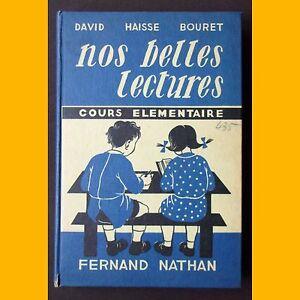 NOS-BELLES-LECTURES-Cours-elementaire-David-Haisse-Bouret-Morel-1957