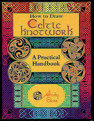 1 of 1 - (Good)-How to Draw Celtic Knotwork: A Practical Handbook (Paperback)-Sloss, Andy