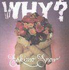 Eskimo Snow by Why? (CD, Sep-2009, Anticon)