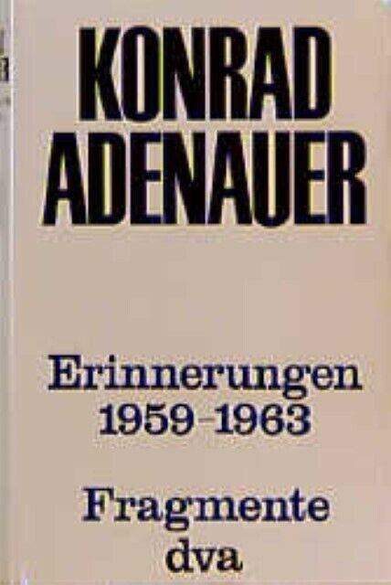 Erinnerungen 1959-1963 - Band 4 Konrad Adenauer