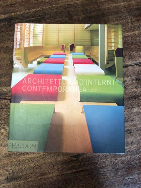Architettura d'interni contemporanea SUSAN YELAVICH 2008 1 ed. ITALIANA