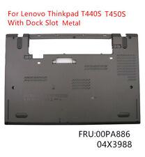 Lenovo ThinkPad T440S T450S Bottom Case Base Lower Cover 00PA886 04X3988 W//Dock
